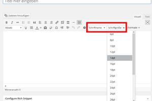 Wordpress Editor mit Schriftart und Schriftgröße Option