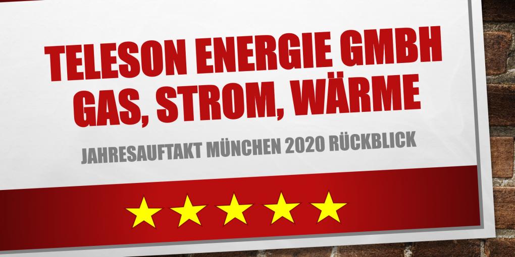 Teleson Energie GmbH Gas, Strom, Waerme Jahresauftakt Muenchen 2020