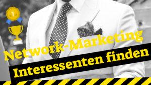 Network-Marketing Interessenten finden