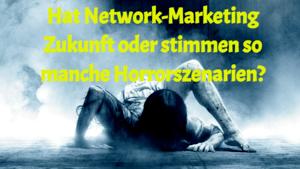 Hat Network-Marketing Zukunft?