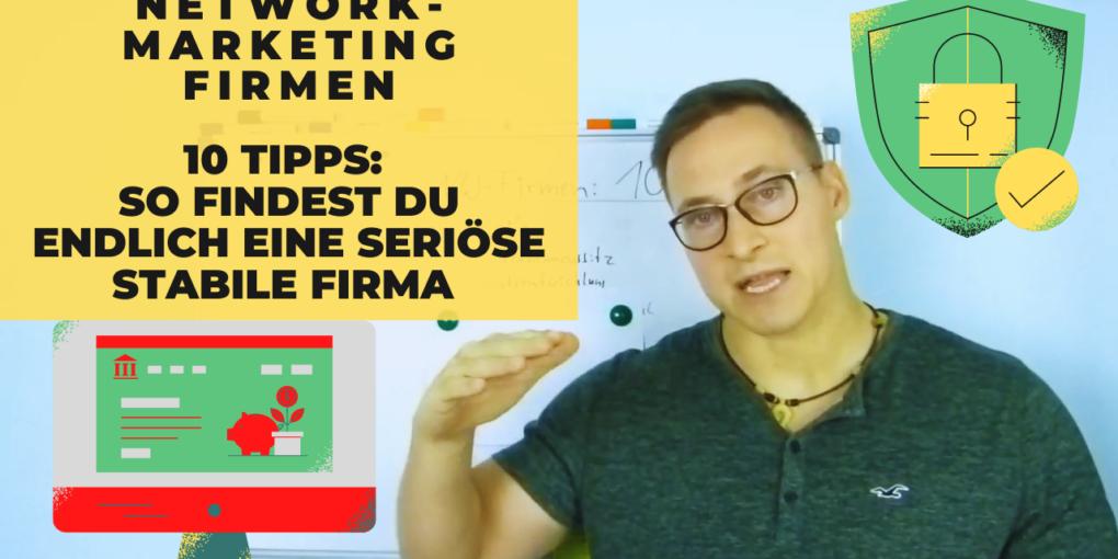 Network Marketing Firmen - 10 Tipps